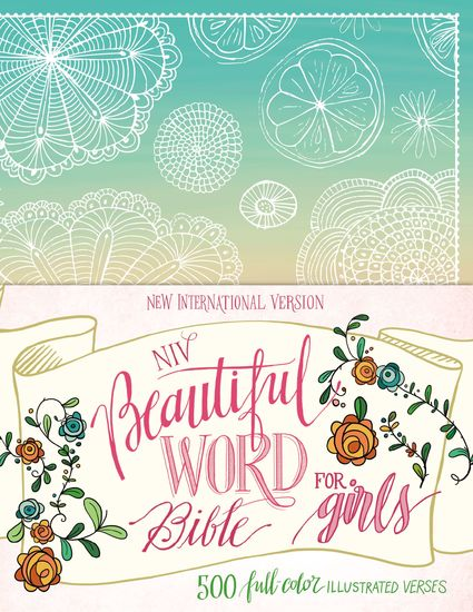 NIV Beautiful Word Bible for Girls - 500 Full-Color Illustrated Verses - cover
