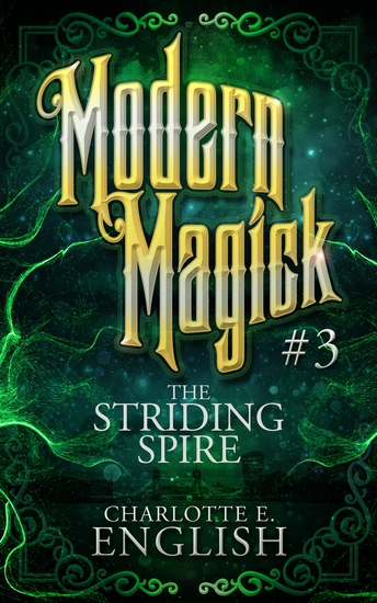 The Striding Spire - Modern Magick: 3 - cover