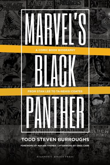Marvel's Black Panther - A Comic Book Biography From Stan Lee to Ta-Nehisi Coates - cover