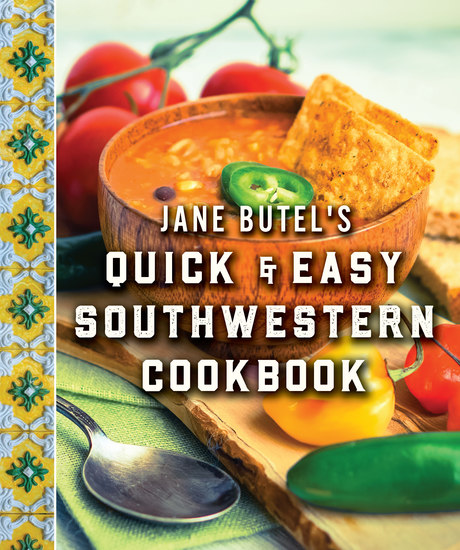 Jane Butel's Quick and Easy Southwestern Cookbook - Revised Edition - cover