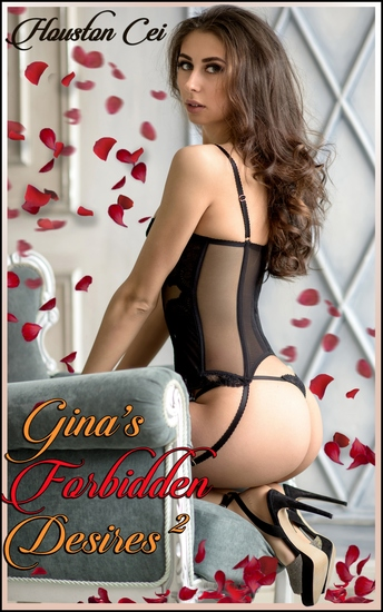 """Gina's Forbidden Desires 2 - Book 2 of """"The Passion Of Mother And Son"""" - cover"""