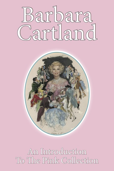 An Introduction to The Barbara Cartland Pink Collection - cover
