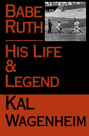 Babe Ruth - His Life and Legend - cover