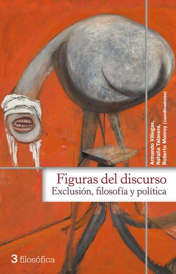 Figuras del discurso - Exclusión filosofía y política - cover