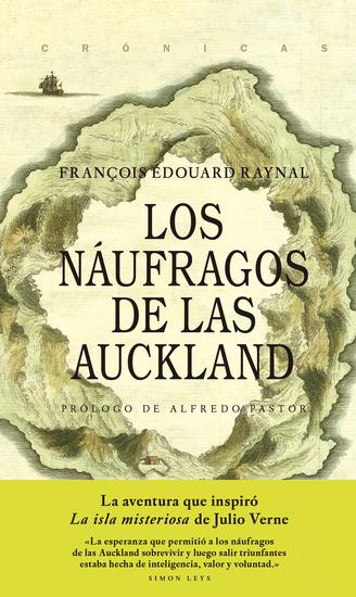 Los náufragos de las Auckland - La aventura que inspiró La Isla Misteriosa de Julio Verne - cover