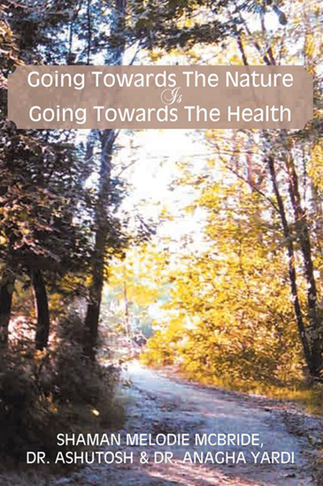Going Towards the Nature Is Going Towards the Health - cover