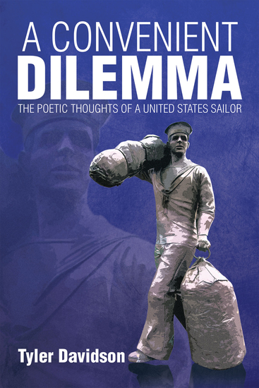 A Convenient Dilemma – the Poetic Thoughts of a United States Sailor - cover