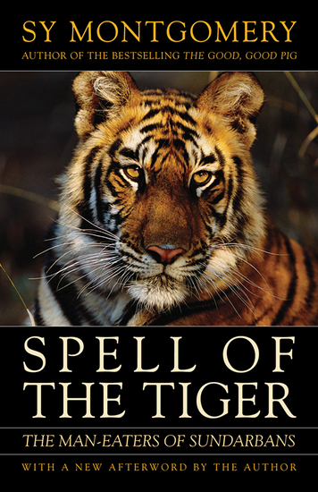 Spell of the Tiger - The Man-Eaters of Sundarbans - cover