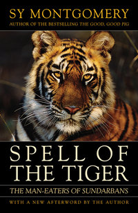 Spell of the Tiger - The Man-Eaters of Sundarbans