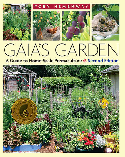 Gaia's Garden - A Guide to Home-Scale Permaculture 2nd Edition - cover