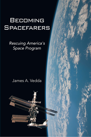 Becoming Spacefarers - Rescuing America's Space Program - cover