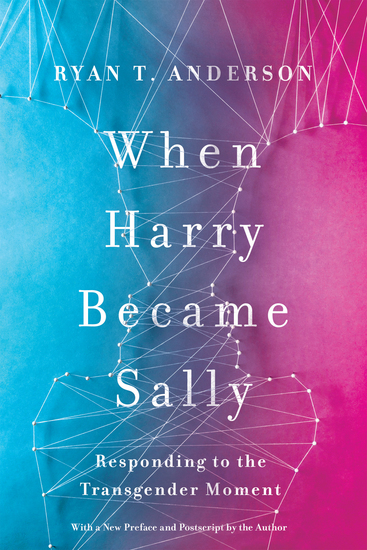 When Harry Became Sally - Responding to the Transgender Moment - cover