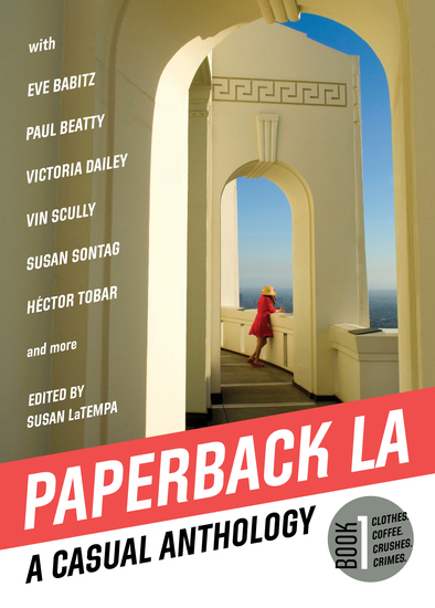 Paperback LA Book 1 - A Casual Anthology: Clothes Coffee Crushes Crimes - cover