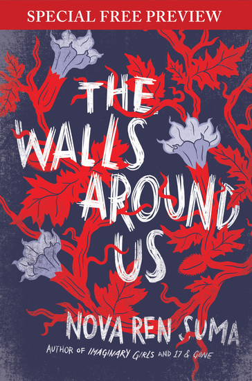 The Walls Around Us - Special Preview - The First 7 Chapters plus Bonus Material - cover