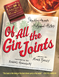 Of All the Gin Joints - Stumbling through Hollywood History