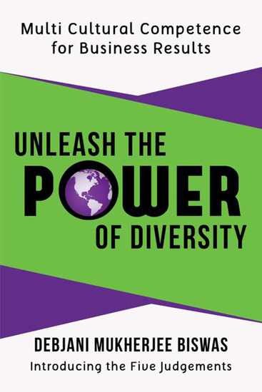 Unleash the Power of Diversity - Multi Cultural Competence for Business Results - cover