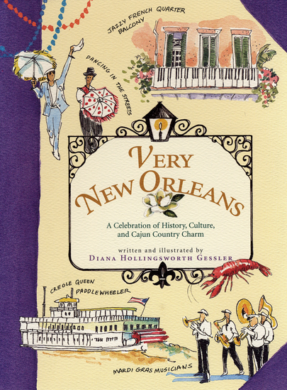 Very New Orleans - A Celebration of History Culture and Cajun Country Charm - cover