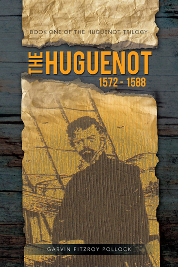 The Huguenot - 1572 - 1588 - cover