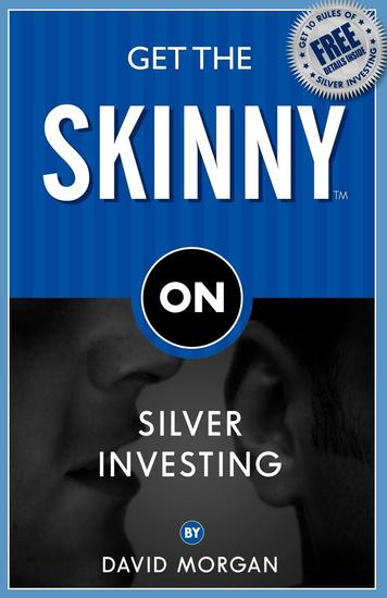 Get the Skinny on Silver Investing - cover