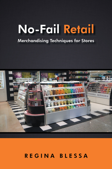 No-Fail Retail - Merchandising Techniques for Stores - cover
