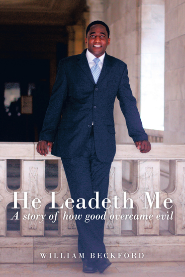He Leadeth Me - A Story of How Good Overcame Evil - cover