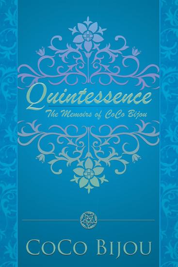 Quintessence - The Memoirs of Coco Bijou - cover