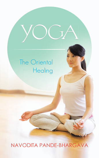 Yoga - The Oriental Healing - cover
