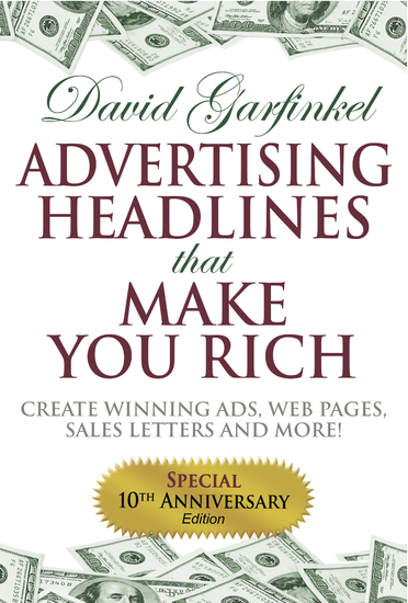 Advertising Headlines That Make You Rich - Create Winning Ads Web Pages Sales Letters and More - cover