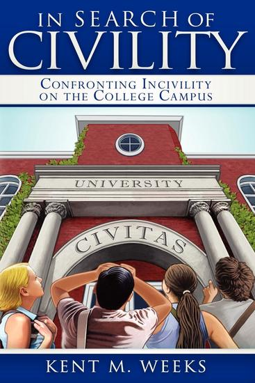 In Search of Civility - Confronting Incivility on the College Campus - cover