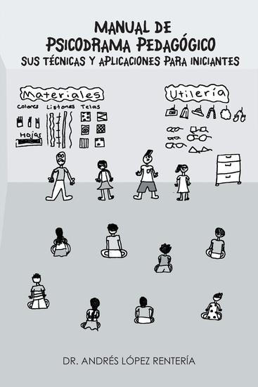 Manual De Psicodrama Pedagógico Sus Técnicas Y Aplicaciones Para Iniciantes - cover