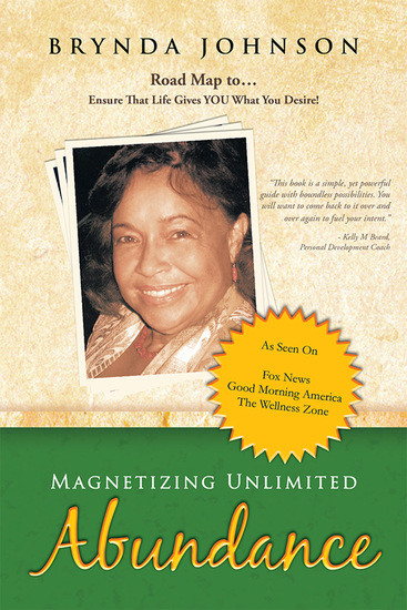 Magnetizing Unlimited Abundance - Road Map ToEnsure That Life Gives You What You Desire! - cover