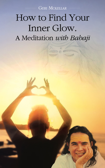 How to Find Your Inner Glow a Meditation with Babaji - cover
