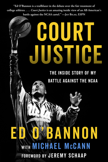 Court Justice - The Inside Story of My Battle Against the NCAA - cover
