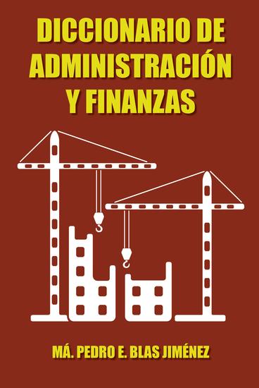 Diccionario De Administración Y Finanzas - cover