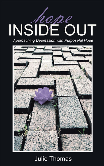 Hope Inside Out - Approaching Depression with Purposeful Hope - cover