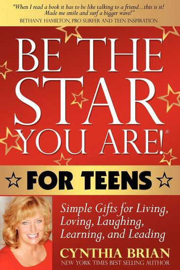 Be the Star You Are! for Teens - Simple Gifts for Living Loving Laughing Learning and Leading - cover