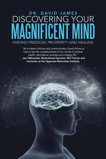 Discovering Your Magnificent Mind - Finding Freedom Prosperity and Healing - cover
