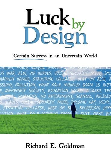 Luck by Design - Certain Success in an Uncertain World - cover