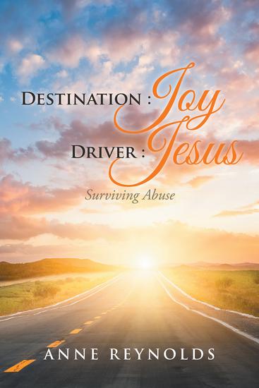 Destination Joy Driver Jesus - Surviving Abuse - cover