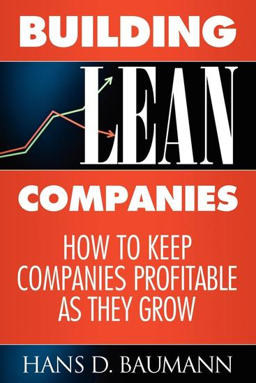 Building Lean Companies - How to Keep Companies Profitable as They Grow - cover