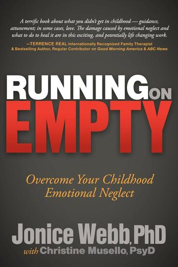 Running on Empty - Overcome Your Childhood Emotional Neglect - cover