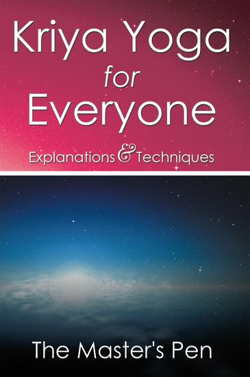 Kriya Yoga for Everyone - Explanations & Techniques - cover
