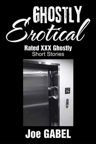 Ghostly Erotical - Rated Xxx Ghostly Short Stories - cover