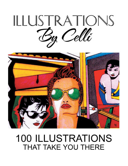Illustrations by Celli - 100 Illustrations That Take You There - cover