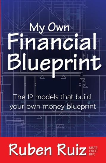 My Own Financial Blueprint - The 12 Models That Build Your Own Money Blueprint - cover