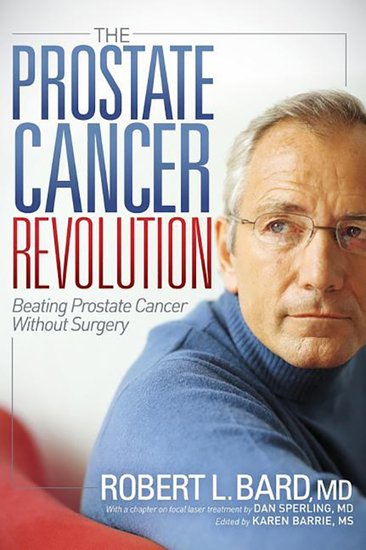 The Prostate Cancer Revolution - Beating Prostate Cancer Without Surgery - cover