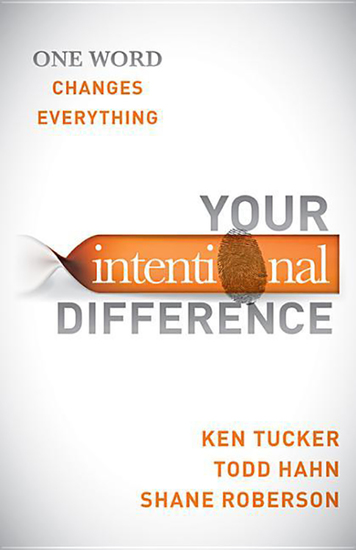 Your Intentional Difference - One Word Changes Everything - cover