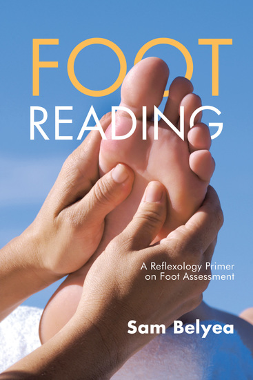 Foot Reading - A Reflexology Primer on Foot Assessment - cover