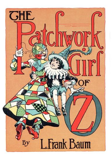 The Illustrated Patchwork Girl of Oz - cover