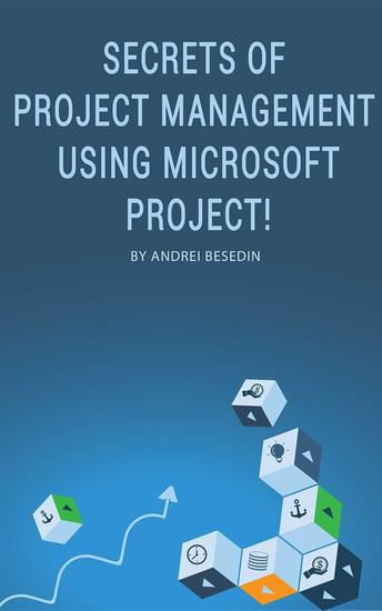 Secrets of Project Management Using Microsoft Project! - cover